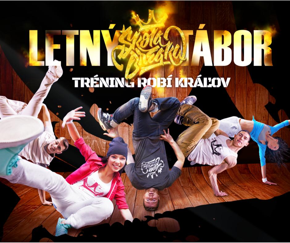 LETNÝ DENNÝ BREAK DANCE TÁBOR – (3. – 7. júl 2017)